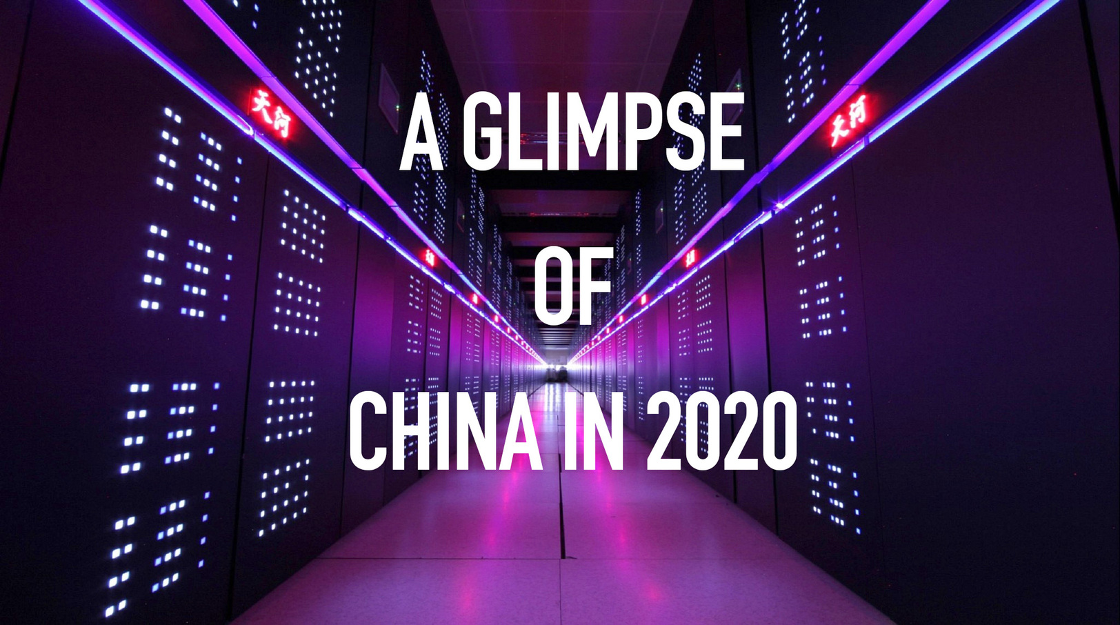 A glimpse of China in 2020