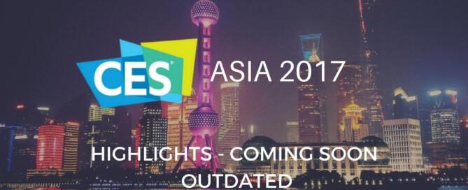 CES Asia 2017 Report
