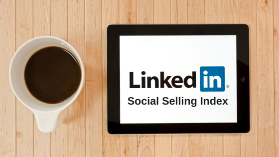 What Everyone Must Know About LinkedIn Social Selling Index