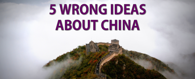5 wrong ideas about China